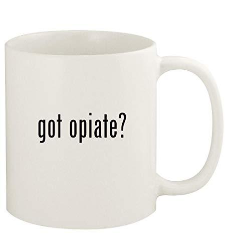 got opiate? - 11oz Ceramic White Coffee Mug Cup, White