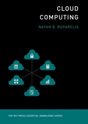 - Cloud Computing (The MIT Press Essential Knowledge Series): The MIT Press Essential Knowledge Series