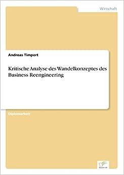 Book Kritische Analyse des Wandelkonzeptes des Business Reengineering