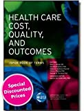 Health Care Cost, Quality, and Outcomes ISPOR Book of Terms, I.S.P.O.R. Staff, 0974328901