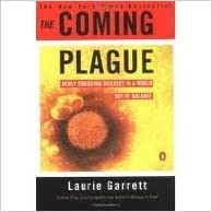 The Coming Plague: Newly Emerging Diseases in a World Out of Balance Reprint edition