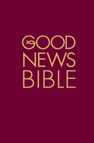 Good News Bible. (Nathan Reed)