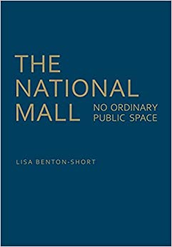 Book The National Mall: No Ordinary Public Space