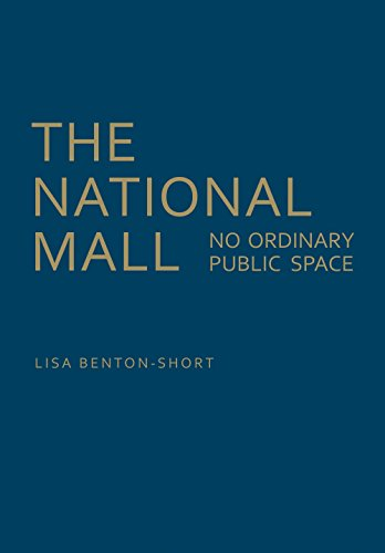 The National Mall: No Ordinary Public - Dc Washington Area Malls
