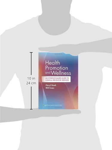 Health Promotion and Wellness: An Evidence-Based Guide to Clinical Preventive Services size
