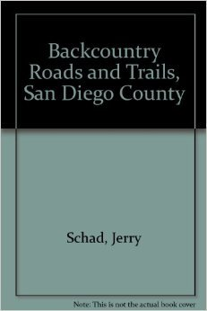 Backcountry Roads and Trails, San Diego County