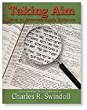 Taking Aim: How to Accurately Apply Scripture