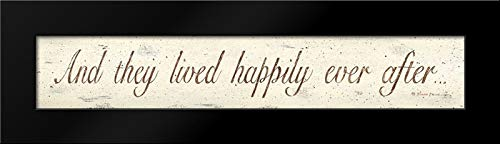 and They Lived Happily Ever After 24x10 Framed Art Print by Atkins, Donna