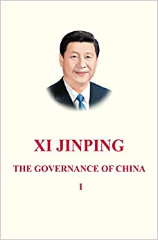 Xi Jinping: The Governance of China Volume 1: [English Language Version]