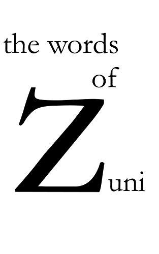 Amazoncom The Words Of Zuni Ebook Kaishfiqr Zuni Kindle Store