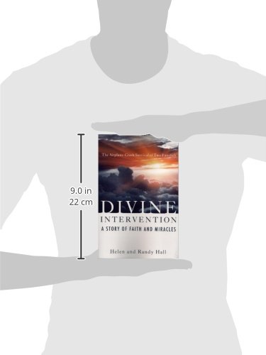 Divine Intervention A Story Of Faith And Miracles Helen Randy