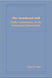 The Gendered Self: Further commentary on the transsexual phenomenon