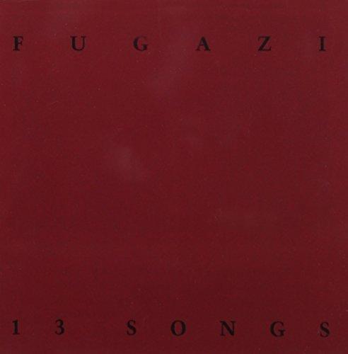 13 Songs by Fugazi (1990-05-03) B01G4C606K