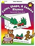 Color, Shape, and Season Rhymes, Carson-Dellosa Publishing Staff, 1570293007