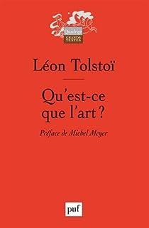 Qu'est-ce que l'art ? par Tolstoï