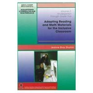 Adapting Reading and Math Materials for the Inclusive Classroom: Kindergarten Through Grade Five (Adapting Curricular Ma