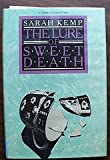 The Lure of Sweet Death, Sarah Kemp, 0385199996