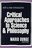 Critical Approaches to Science and Philosophy 9780765804273