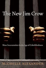 New Jim Crow (10) by Alexander, Michelle [Hardcover (2010)]