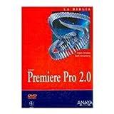 Premiere Pro 2.0 / Adobe Premiere Pro 2.0 Bible