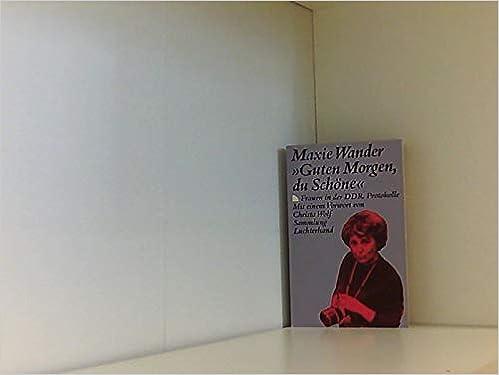Guten Morgen Du Schone Frauen In Der Ddr German Edition
