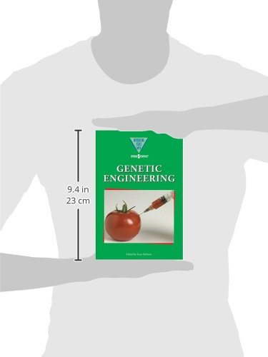 Genetic Engineering (Introducing Issues With Opposing Viewpoints)