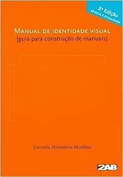 Manual de Identidade Visual. Guia Para Construção de