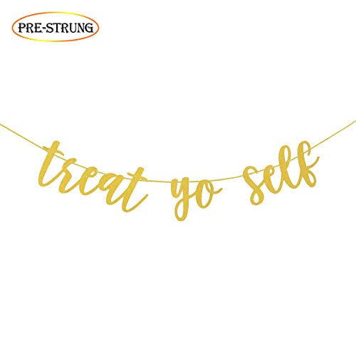 Wulagogo Treat Yo Self Gold Glitter Banner for Treat Table Wedding Reception Dessert Table Candy Sweets Bar Decorations -