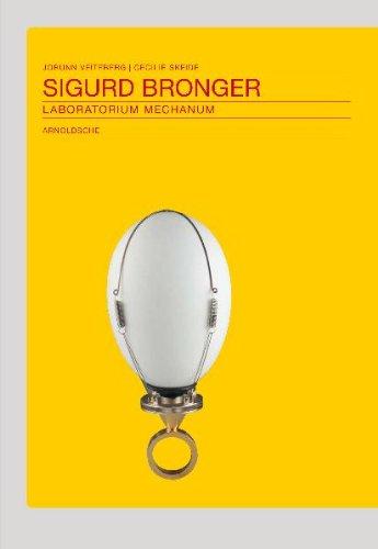 Sigurd Bronger: Laboratorium Mechanum (English, German and Norwegian Edition) by Arnoldsche Verlagsanstalt
