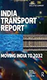 India Transport Report : Moving India To 2032, National Transport Development Policy Committee, National Transport, 1138795984