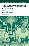 The Social Construction of Literacy, Cook-Gumperz, Jenny, 0521819636