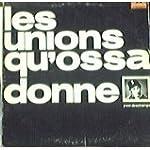 les unions qu'ossa donne - Vinyl Reco...