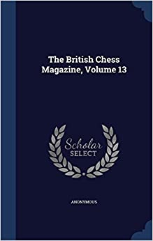 Book The British Chess Magazine, Volume 13