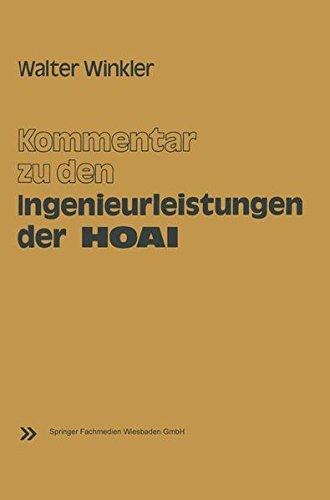 Kommentar zu den Ingenieurleistungen der Honorarordnung für Architekten und Ingenieure (HOAI) vom 17. September 1976  [Winkler, Walter] (Tapa Blanda)