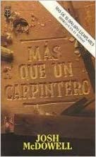 Book M??s que un carpintero by Josh McDowell (1997-05-02)