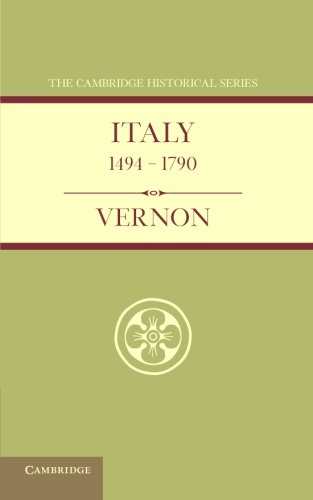Download Italy from 1494 to 1790 (Cambridge Historical Series) pdf epub