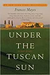 Under the Tuscan Sun 1st (first) edition Text Only Paperback
