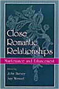 Book Close Romantic Relationships: Maintenance and Enhancement (The Educational Psychology Series)