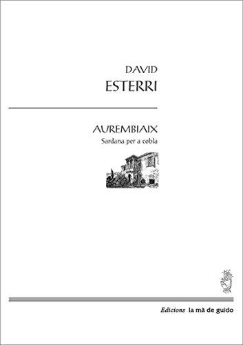 Descargar Libro Aurembiaix: Per A Cobla David Esterri I Carrasquer
