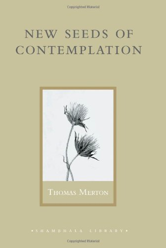 New Seeds of Contemplation (Shambhala Library)