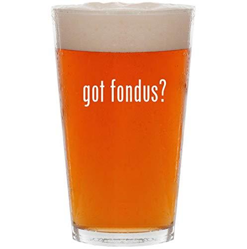 got fondus? - 16oz All Purpose Pint Beer Glass