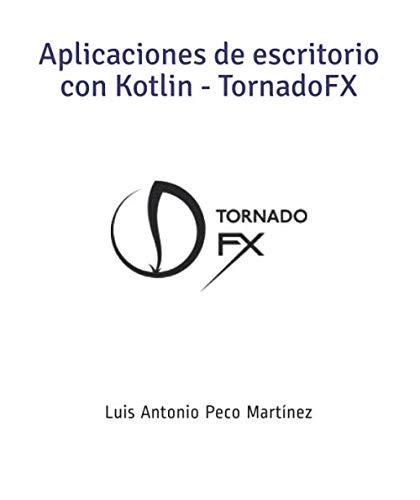 Aplicaciones de escritorio con Kotlin - Torna