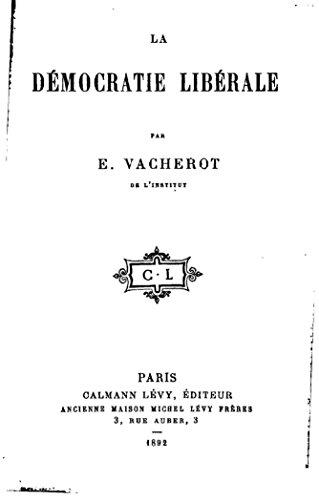 La démocratie libérale (French Edition)