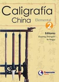 Descargar Libro Caligrafia China. Elemental 2 Zhongshi/peigui