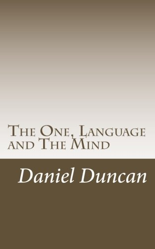 The One, Language and The Mind: Essays and Travelogues in Search of Place by CreateSpace Independent Publishing Platform