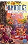 Cambodge : The Cultivation of a Nation, 1860-1945, Penny, 0824833465