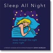 John Morgan Seminars: Sleep All Night - Achieve Better Health, Reduce Anxiety, And Experience Deep Sleep With Hypnosis no oral sleep aids, go to sleep fast