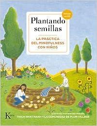 Book Plantando Semillas: La Practica del Mindfulness Con Ninos