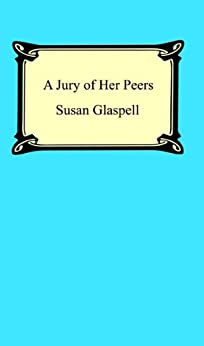"""a review of a jury of her peers by susan glaspell This research compares the play """"trifles"""" and the story """"a jury of her peers""""   this research will begin with the statement that susan glaspell's play """"trifles""""   on the stage, and this may be why one performance of the play had mixed  reviews."""