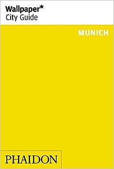 ;;NEW;; Wallpaper* City Guide Munich 2014 (Wallpaper City Guides). EPSON Tilburg Rhode tiene strive Version Descubre white